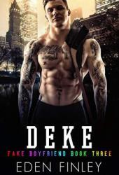 Deke (Fake Boyfriend #3) Pdf Book