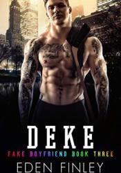 Deke (Fake Boyfriend, #3) Pdf Book
