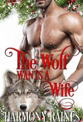 The Wolf Wants a Wife (A Second Chance Christmas in Bear Creek #2) Pdf Book