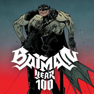 Batman: Year 100 (2006) (Issues) (4 Book Series)