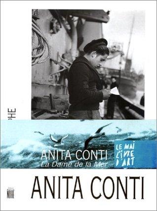 Anita Conti, Photographe: La Dame de la Mer