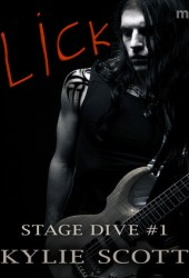 Lick (Stage Dive, #1)