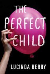 The Perfect Child Pdf Book