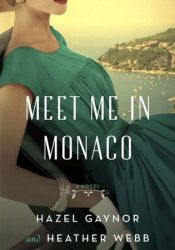 Meet Me in Monaco Pdf Book