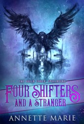 Four Shifters and a Stranger (The Guild Codex: Spellbound, #0.1) Pdf Book