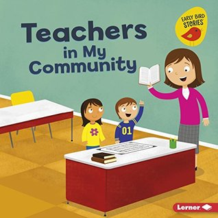 Teachers in My Community (Meet a Community Helper