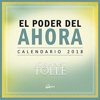 Calendario 2018 - El poder del ahora