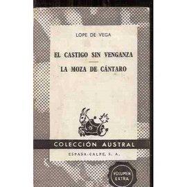 El Castigo Sin Venganza & La Moza de Cantaro