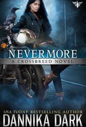 Nevermore (Crossbreed Series Book 6) Book Pdf