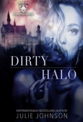 Dirty Halo (The Forbidden Royals Trilogy, #1) Pdf Book