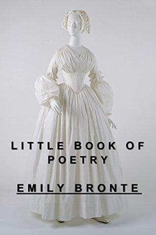 Emily Bronte: Little Book of Poetry