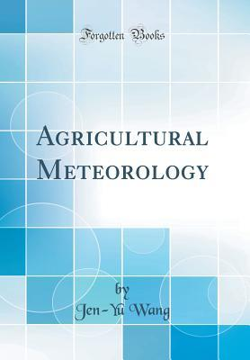 Agricultural Meteorology