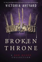 Broken Throne (Red Queen, #4.5) Book Pdf