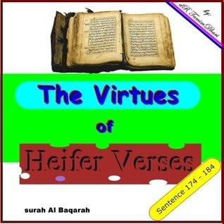 The Virtues Of Heifer Verses. Surah Al-Baqarah sentence 174 - 184