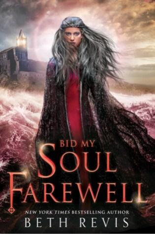 Bid My Soul Farewell (Give the Dark My Love, #2) Book Pdf ePub