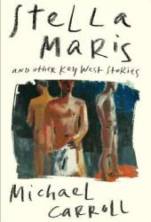 Stella Maris: And Other Key West Stories Pdf Book