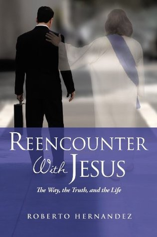 Reencounter With Jesus