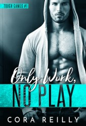 Only Work, No Play Book Pdf