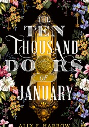 The Ten Thousand Doors of January Pdf Book