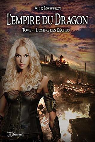 L'Empire du Dragon - Tome 4: L'ombre des Déchus