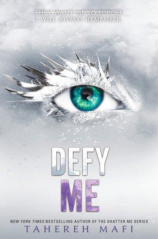Defy Me (Shatter Me, #5) Book Pdf ePub