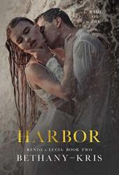 Harbor (Renzo + Lucia, #2) Pdf Book
