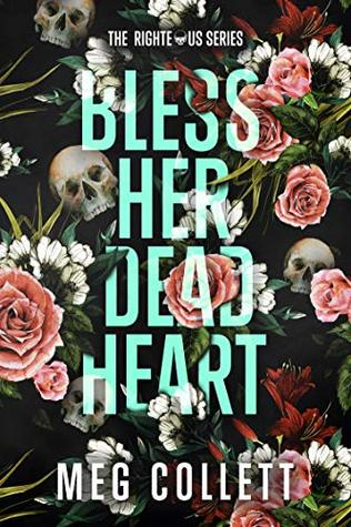 Bless Her Dead Heart: A Southern Paranormal Suspense Novel (The Righteous Book 1)