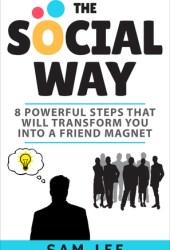The Social Way