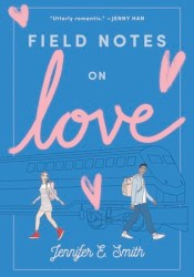 Field Notes on Love Pdf Book