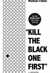 ″Kill The Black One First″ Pdf Book
