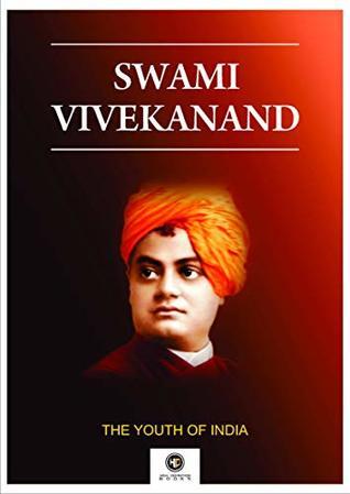 A Biography Swami Vivekanand: Swami Vivekanand
