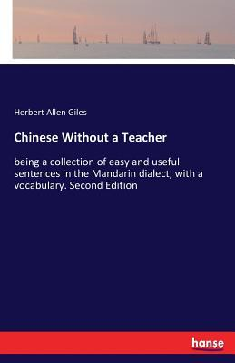 Chinese Without a Teacher