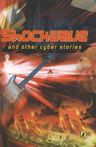 Shockwave! and Other Cyber Stories