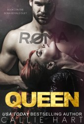 Roma Queen (Roma Royals Duet, #2) Pdf Book