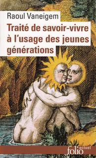 Traité De Savoir Vivre à L'usage Des Jeunes Générations