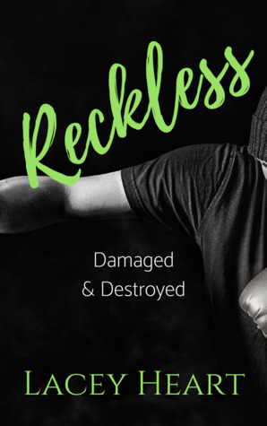 Reckless: Damaged & Destroyed