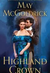 Highland Crown (Royal Highlander, #1) Pdf Book