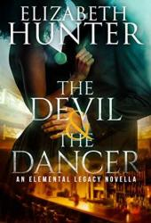 The Devil and the Dancer (Elemental Legacy #2.5) Book Pdf