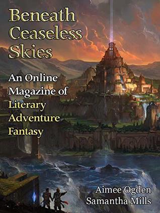 Beneath Ceaseless Skies Issue #271
