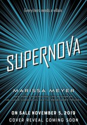 Supernova (Renegades, #3) Pdf Book