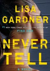 Never Tell (Detective D.D. Warren #10) Pdf Book