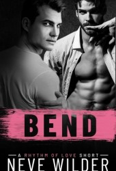 Bend (Rhythm of Love, #1.5) Pdf Book