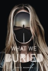What We Buried Pdf Book