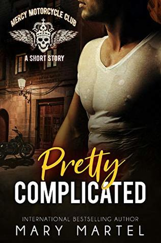 Pretty Complicated (Mercy Motorcycle Club Book 2)