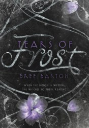 Tears of Frost (Heart of Thorns, #2) Pdf Book