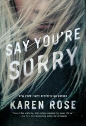 Say You're Sorry (Romantic Suspense, #22; Sacramento, #1) Pdf Book