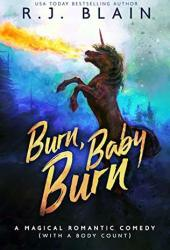 Burn, Baby, Burn (Magical Romantic Comedies, #8) Book Pdf