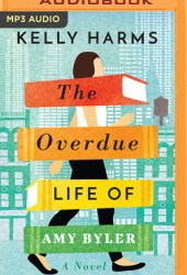The Overdue Life of Amy Byler Pdf Book