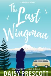 The Last Wingman (Wingmen, #6) Pdf Book