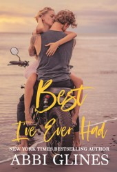 Best I've Ever Had (Sea Breeze Meets Rosemary Beach, #3) Pdf Book